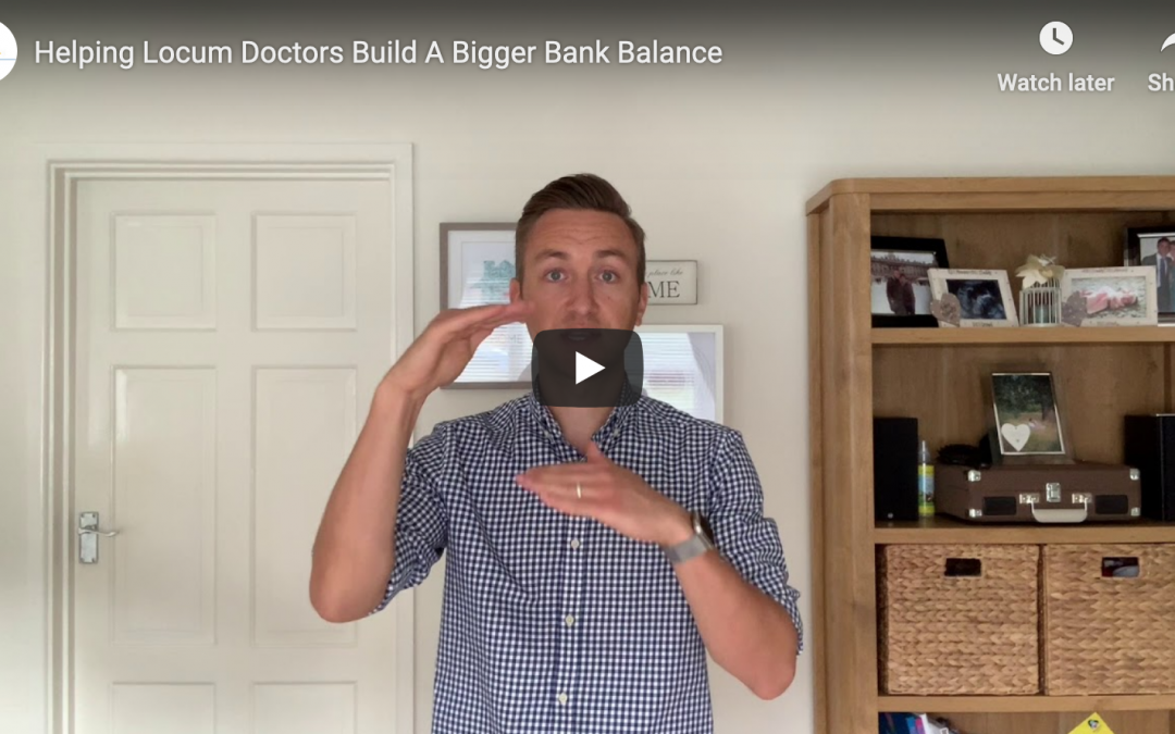 Helping Locum Doctors Build A Bigger Bank Balance
