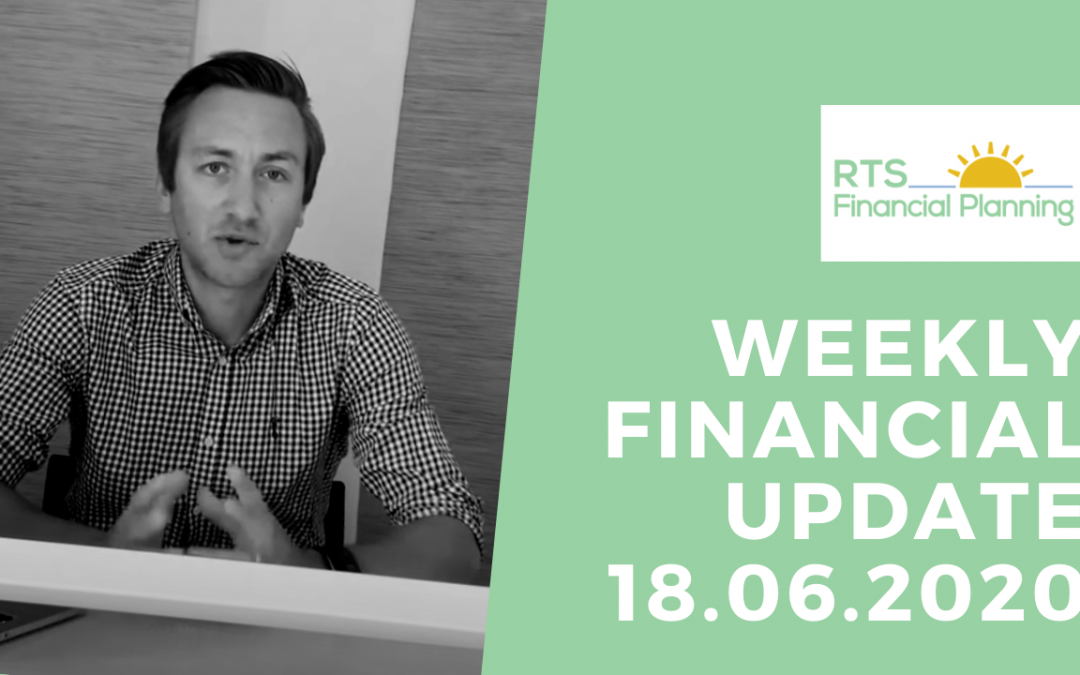 Weekly Financial Update – 18.06.2020