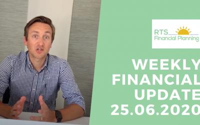 Weekly Financial Update – 25.06.2020