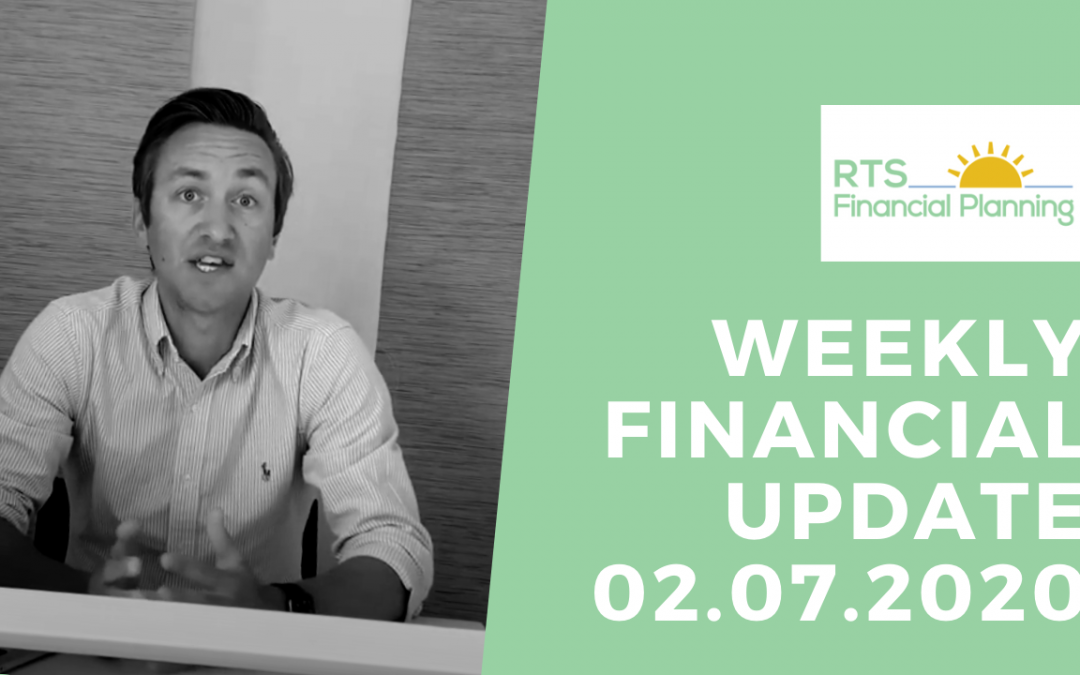 Weekly Financial Update – 02.07.2020