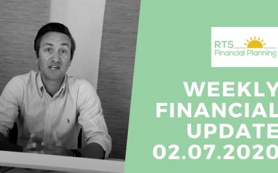 Weekly Financial Update – 02.07.2020