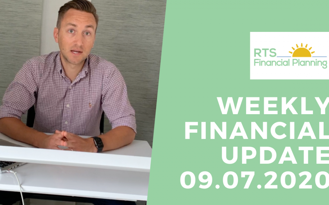Weekly Financial Update – 09.07.2020