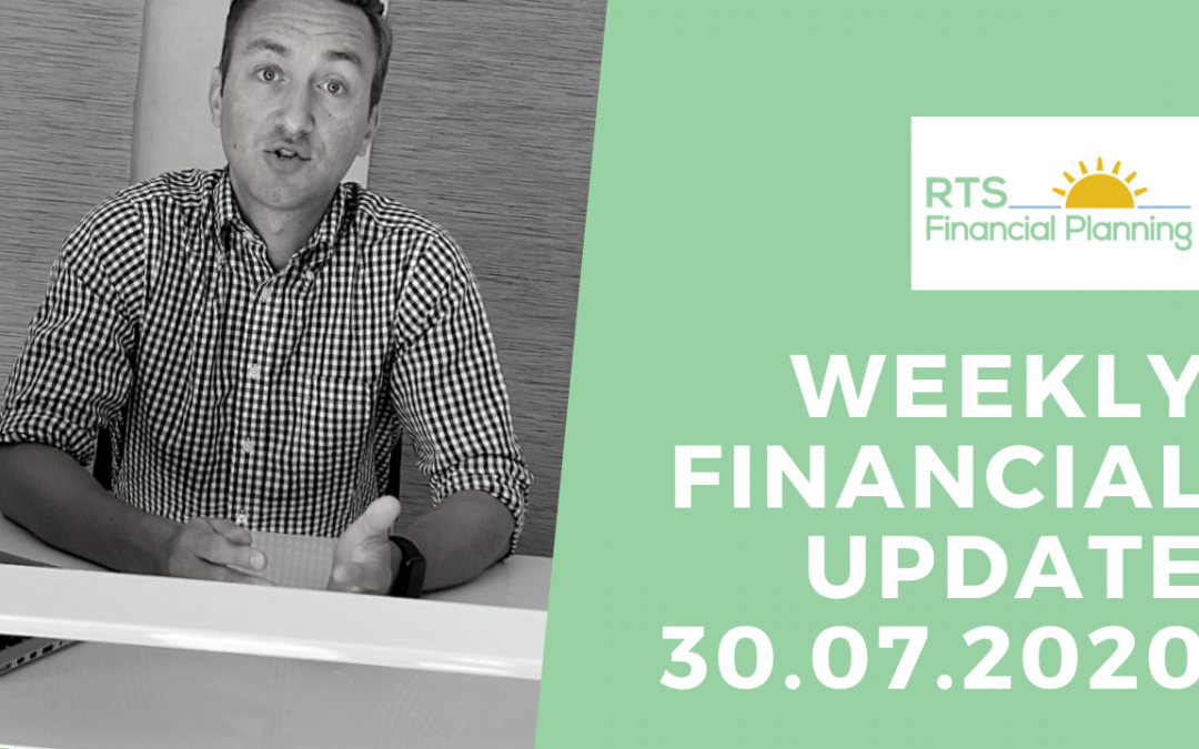 Weekly Financial Update – 30.07.2020